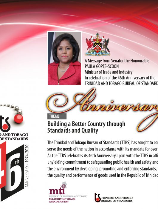 Message from Senator the Honourable PAULA GOPEE-SCOON – Minister of Trade and Industry In celebration of the 46th ANNIVERSARY of the TRINIDAD AND TOBAGO BUREAU OF STANDARDS