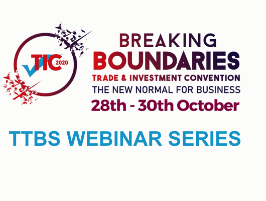 Virtual Trade and Investment Convention (TIC) 2020 Webinar Series